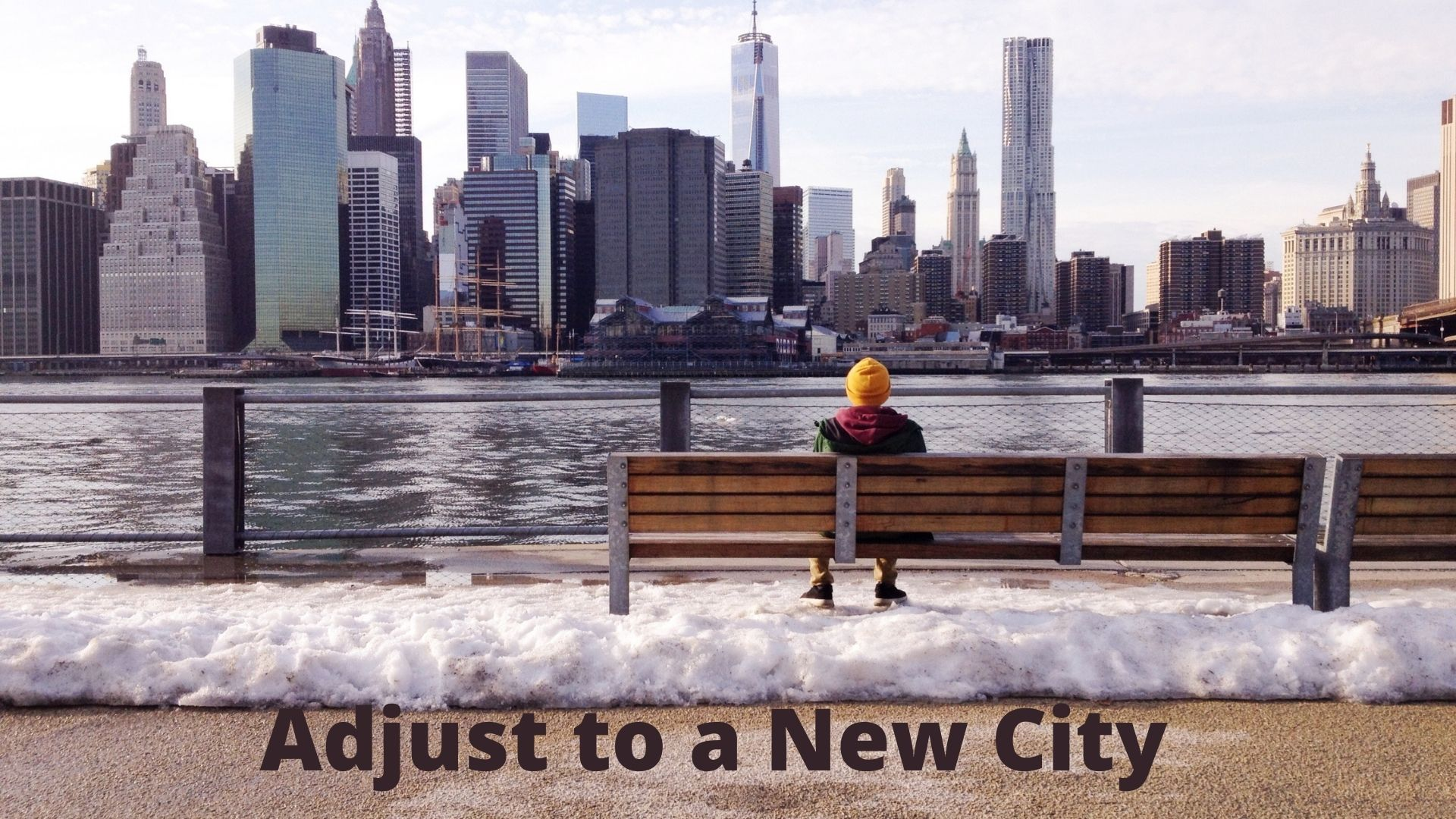 How to Adjust to a New City