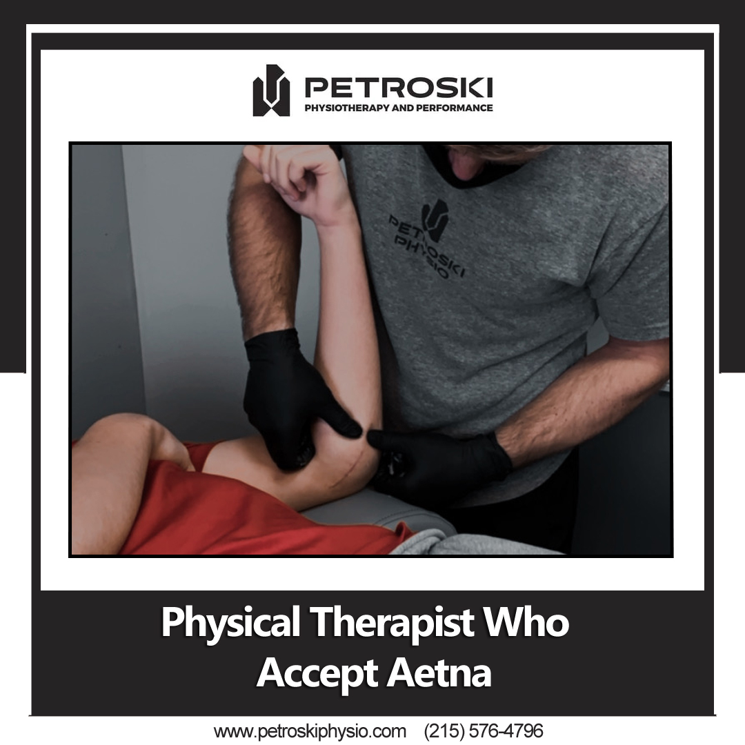 physical Therapist Who Accept Aetna